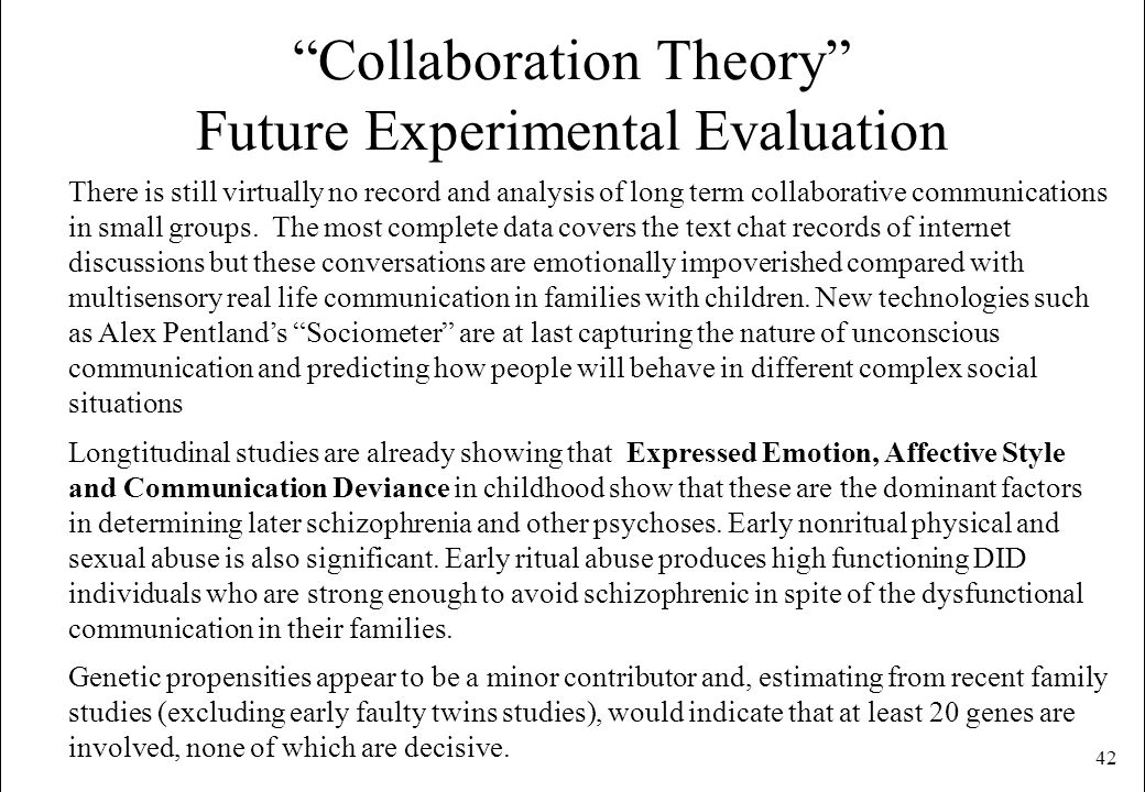 Collaboration Theory Future Experimental Evaluation