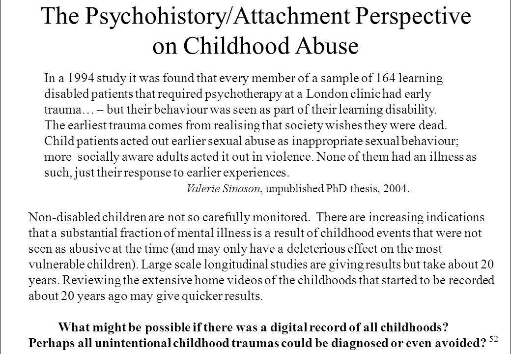 The Psychohistory/Attachment Perspective on Childhood Abuse