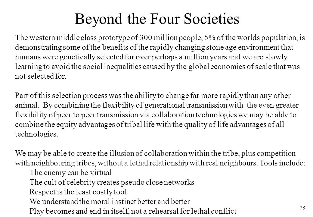 Beyond the Four Societies