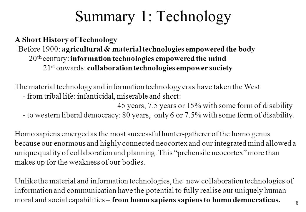 Summary 1: Technology A Short History of Technology