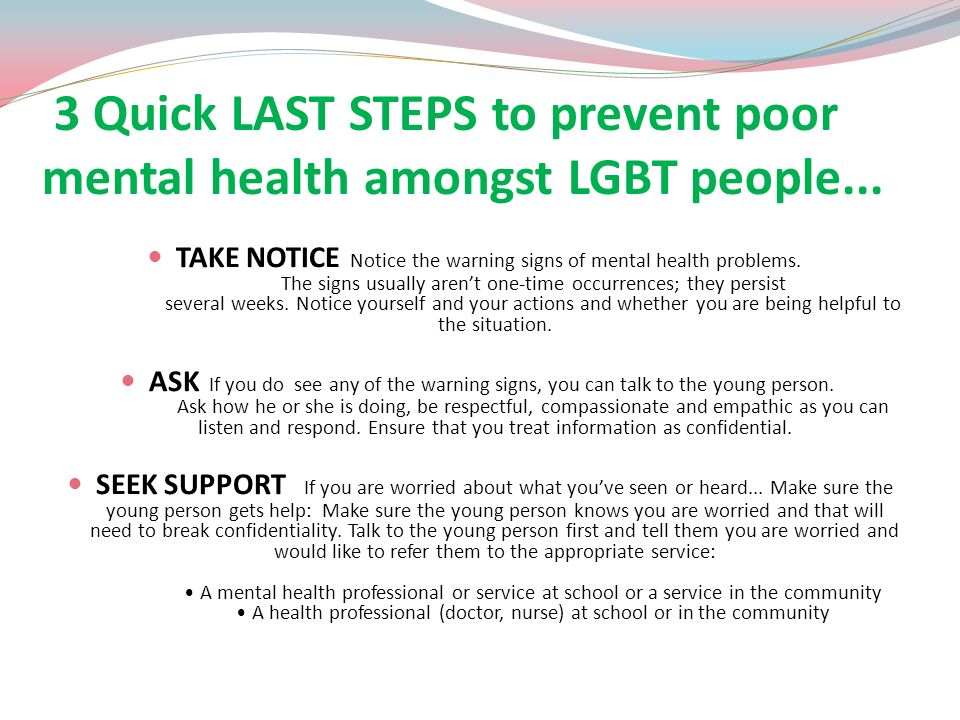 3 Quick LAST STEPS to prevent poor mental health amongst LGBT people...