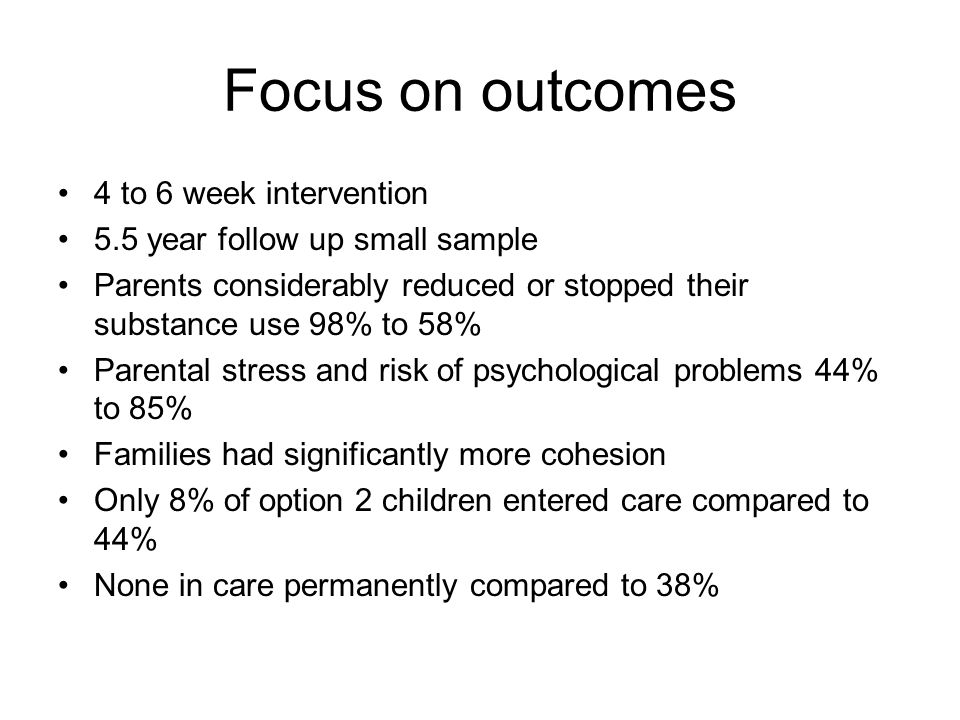 Focus on outcomes 4 to 6 week intervention