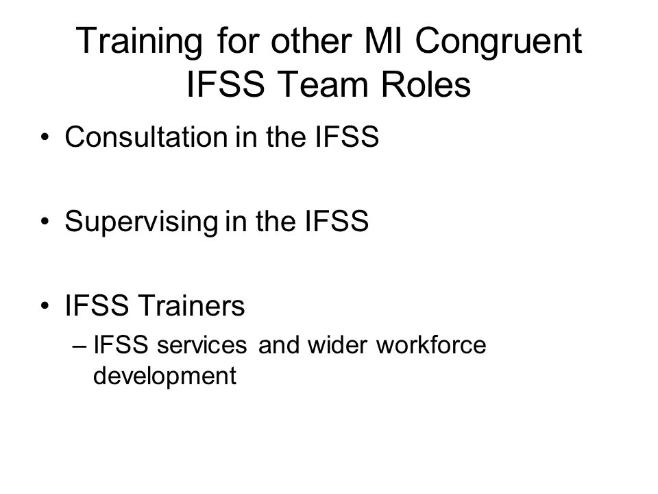 Training for other MI Congruent IFSS Team Roles