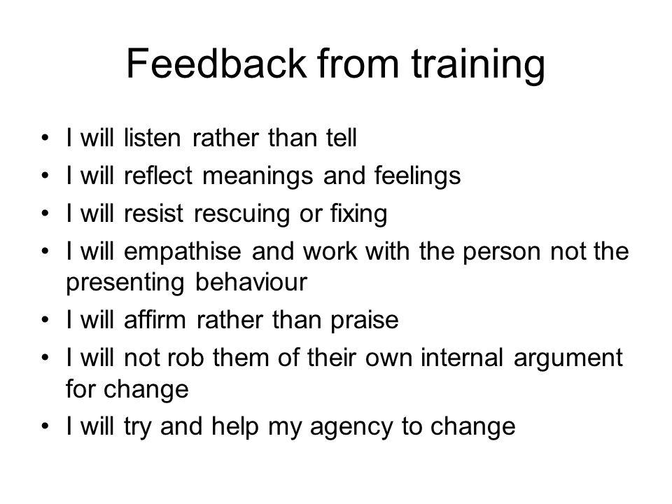 Feedback from training