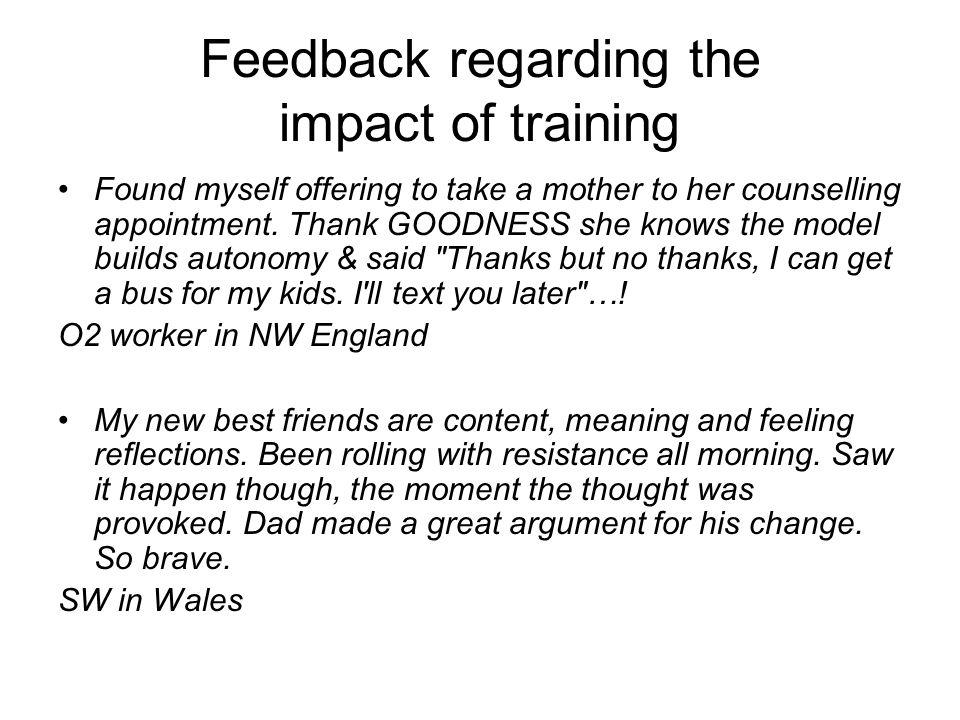 Feedback regarding the impact of training
