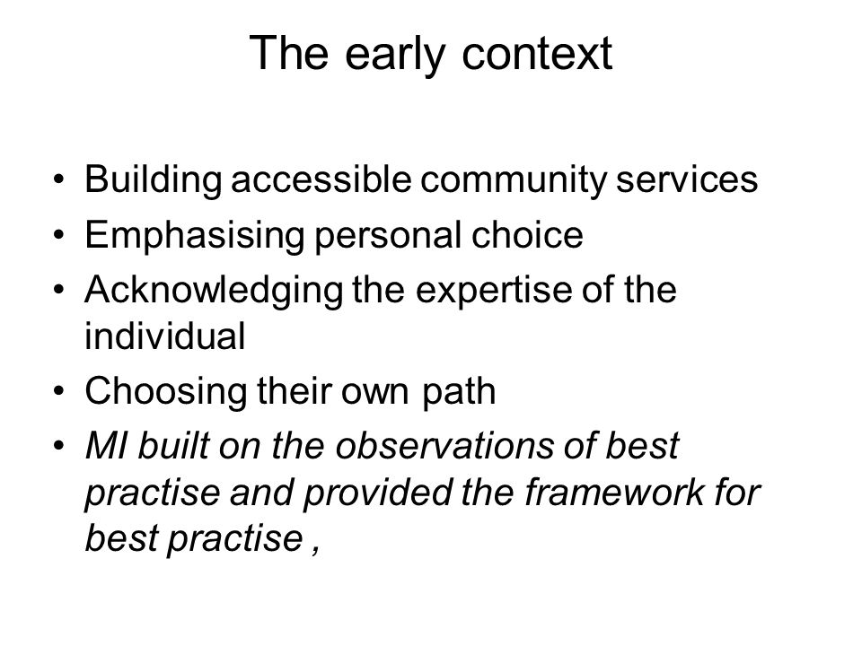 The early context Building accessible community services
