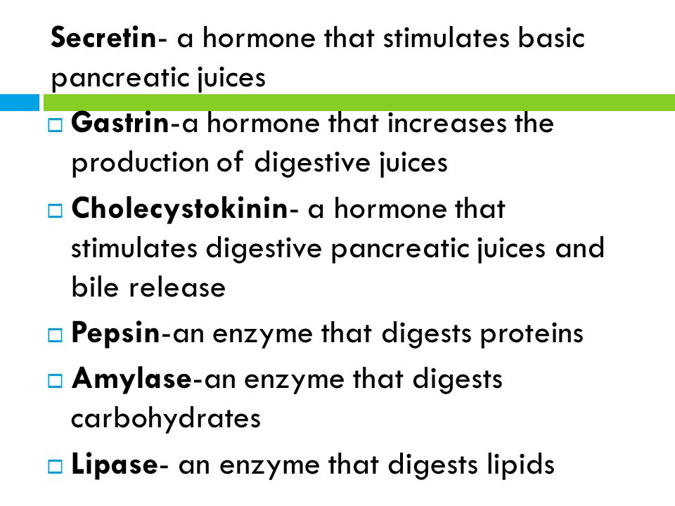 how does the hormone secretin help in digestion