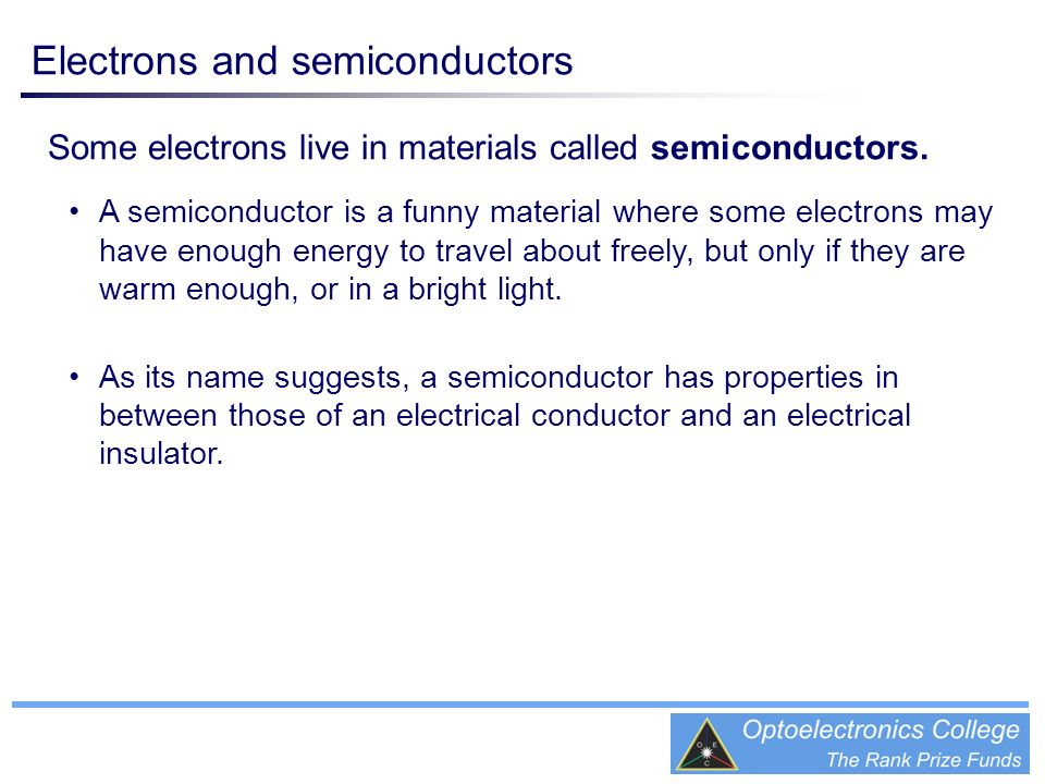 Electrons and semiconductors
