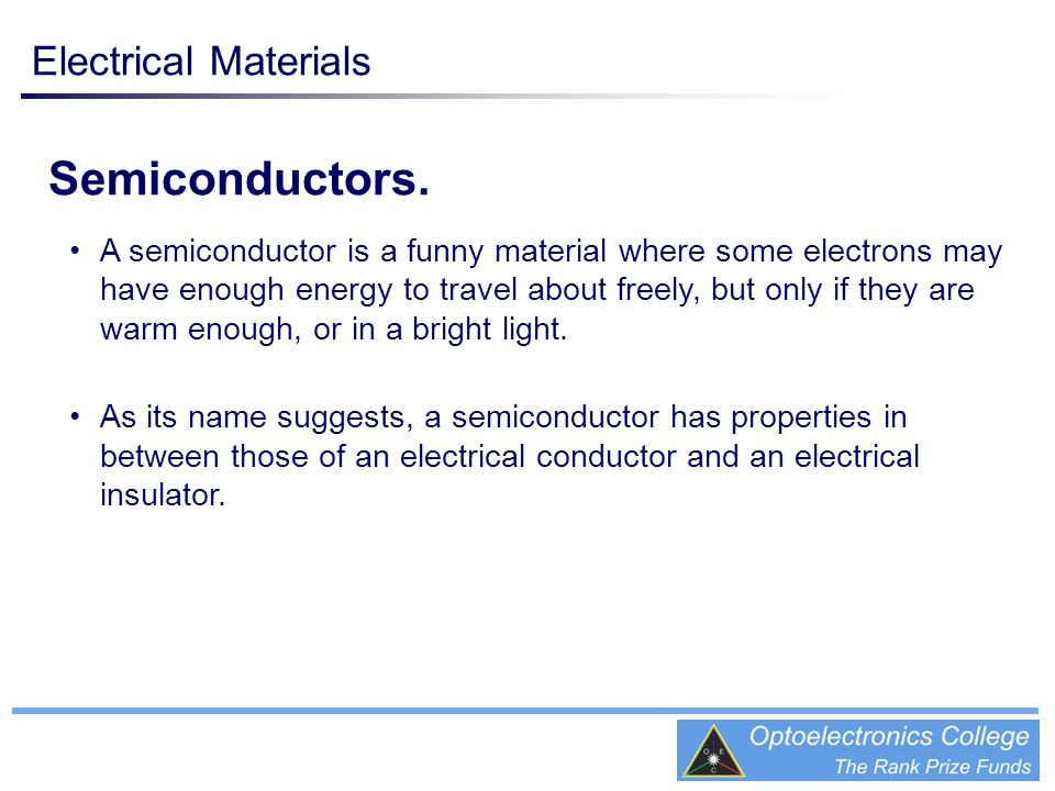 Semiconductors. Electrical Materials