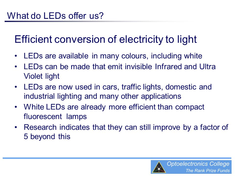 Efficient conversion of electricity to light