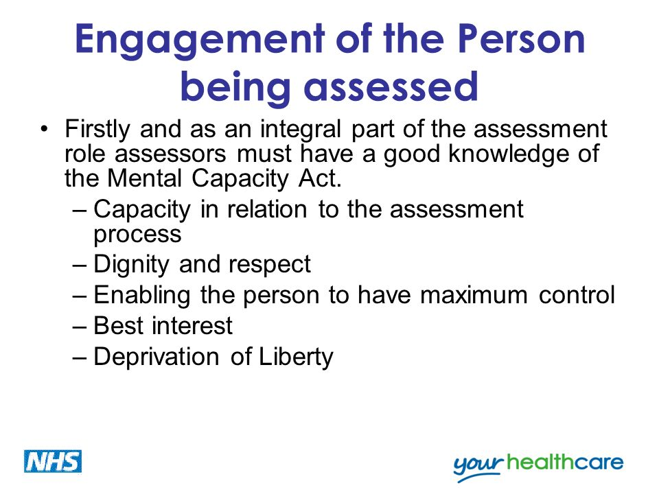 Engagement of the Person being assessed