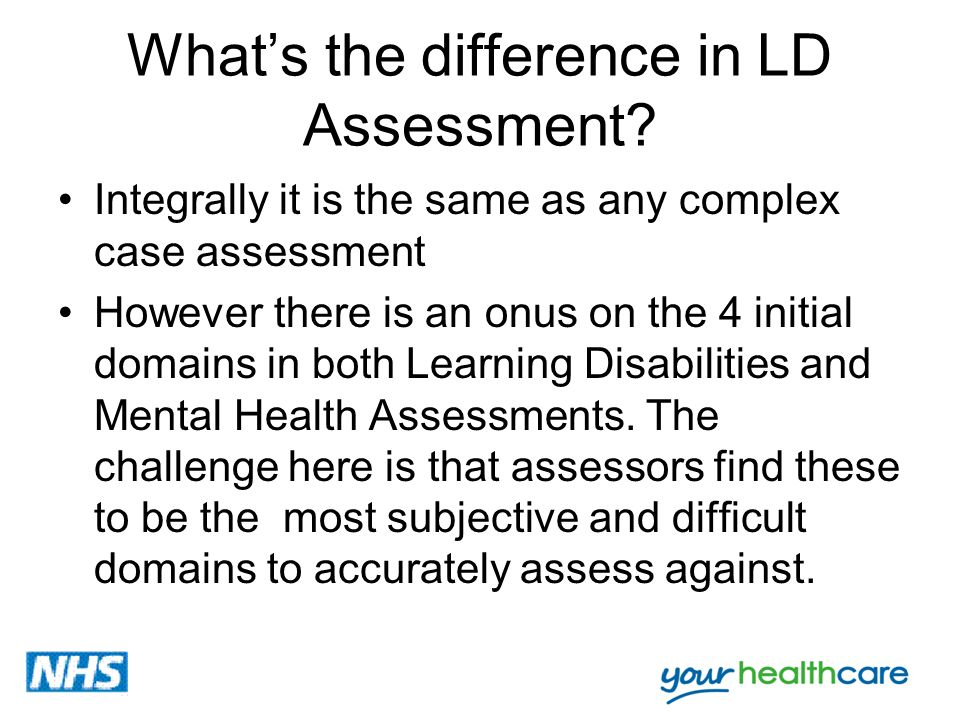 What's the difference in LD Assessment