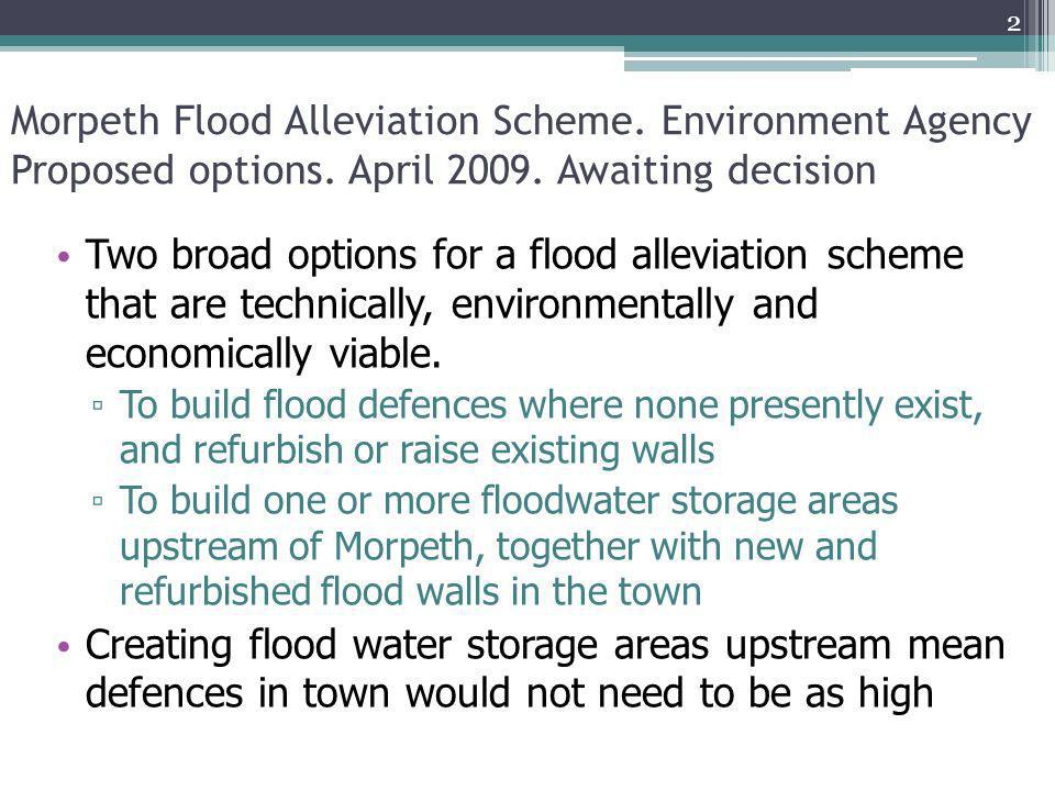 Morpeth Flood Alleviation Scheme. Environment Agency Proposed options