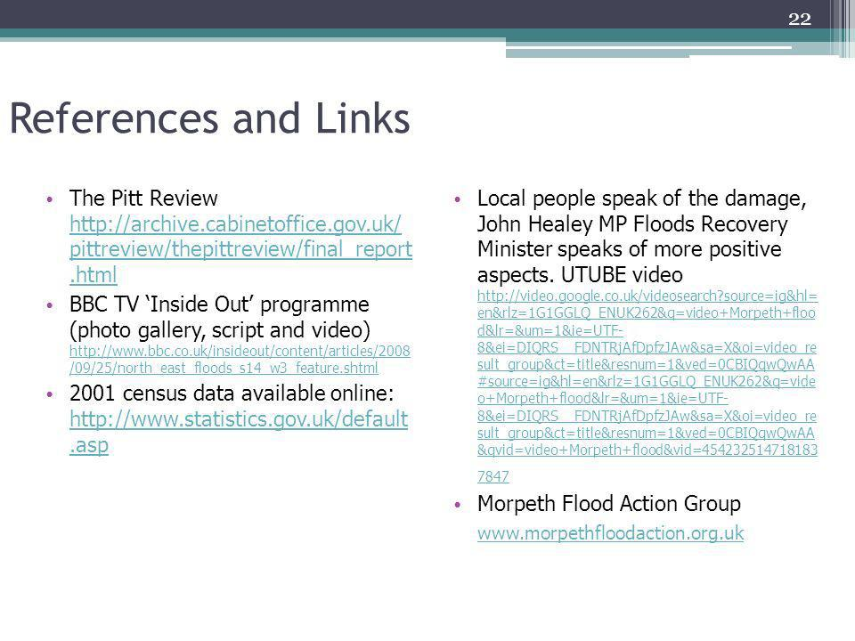References and Links The Pitt Review http://archive.cabinetoffice.gov.uk/ pittreview/thepittreview/final_report .html.