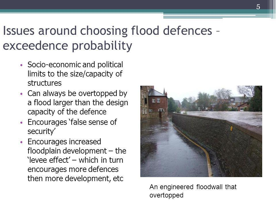 Issues around choosing flood defences – exceedence probability