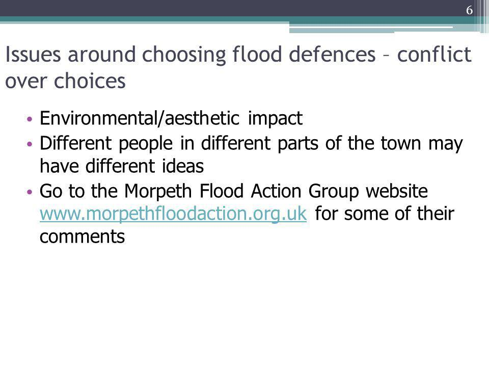 Issues around choosing flood defences – conflict over choices