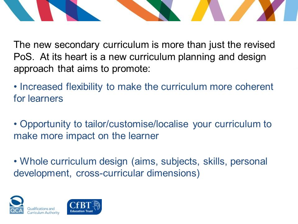 The new secondary curriculum is more than just the revised PoS