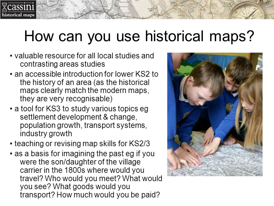 How can you use historical maps