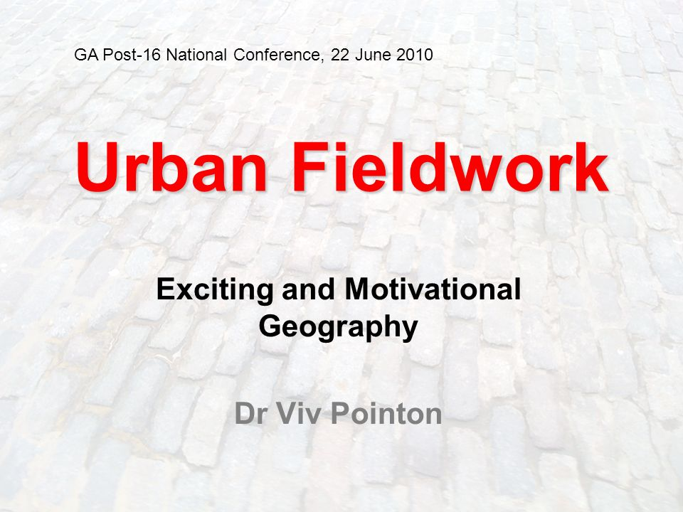 Exciting and Motivational Geography Dr Viv Pointon