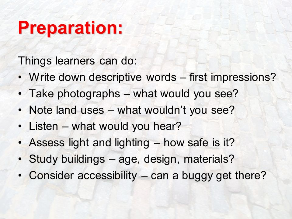 Preparation: Things learners can do: