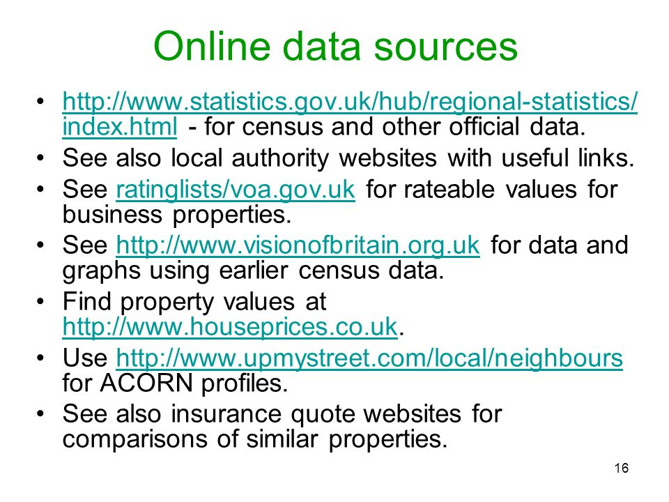 Online data sources http://www.statistics.gov.uk/hub/regional-statistics/ index.html - for census and other official data.