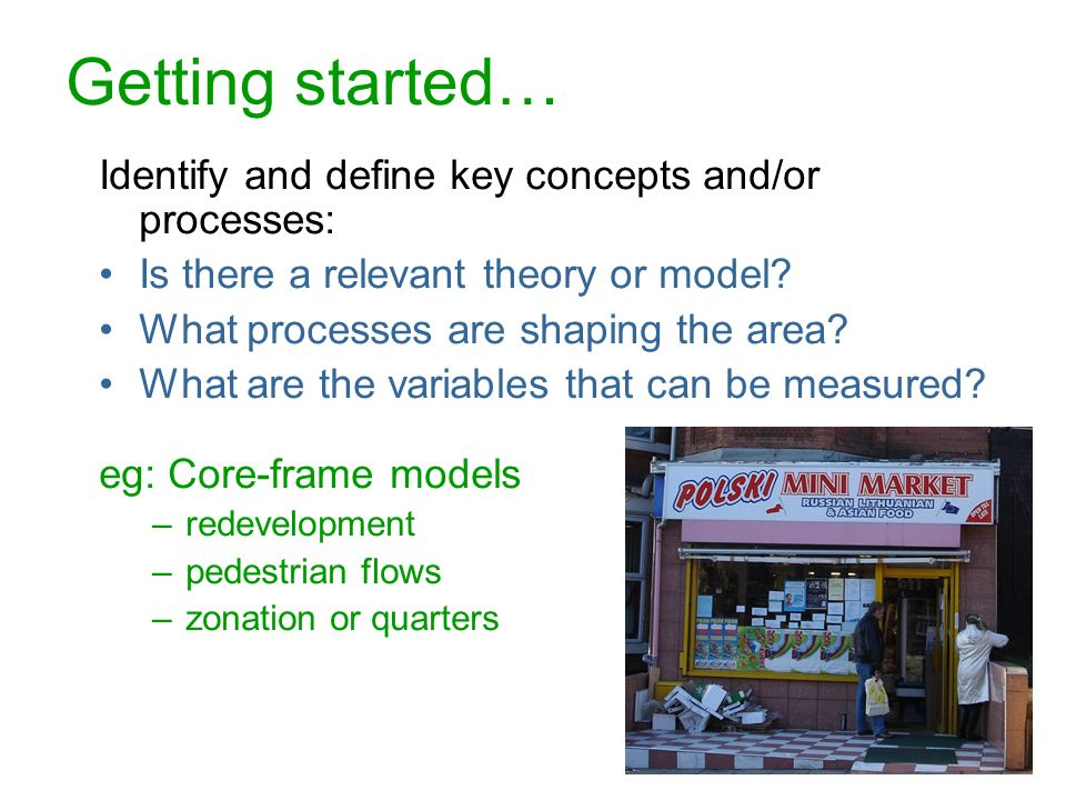 Getting started… Identify and define key concepts and/or processes: