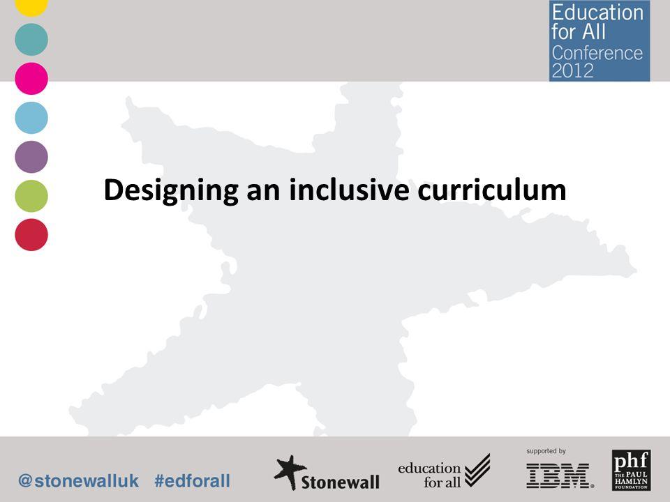 Designing an inclusive curriculum