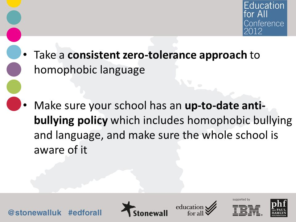 Take a consistent zero-tolerance approach to homophobic language