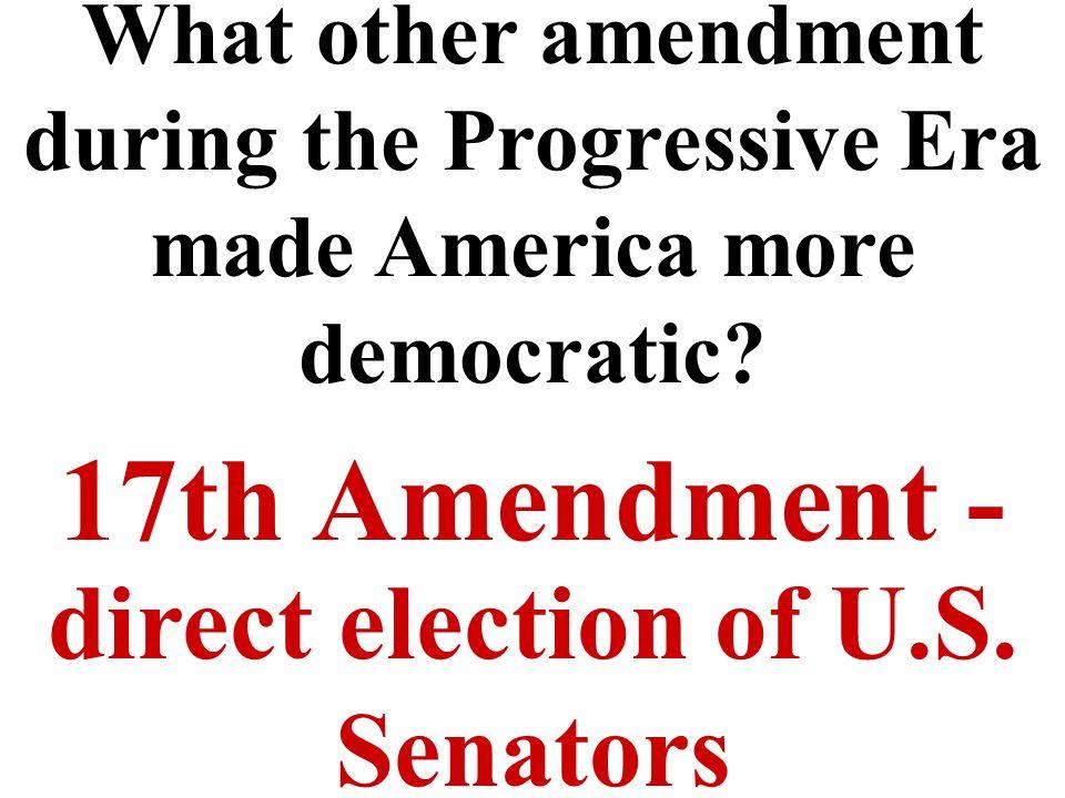 Amendment XVII   The United States Constitution