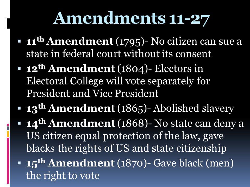 Amendments th Amendment (1795)- No citizen can sue a state ...