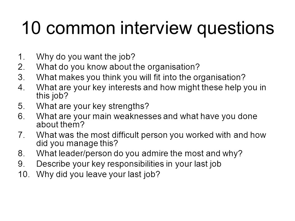 most common job interview questions and Here are the 10 most common interview questions and how to craft a strong answer to each tell me about yourself  at the end of every job interview,.