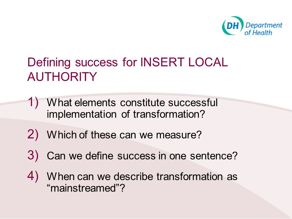 Defining success for INSERT LOCAL AUTHORITY
