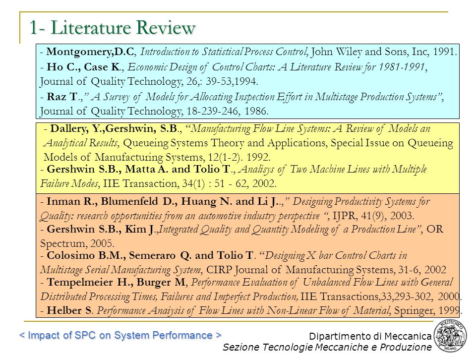 1- Literature Review - Montgomery,D.C, Introduction to Statistical Process Control, John Wiley and Sons, Inc, 1991.