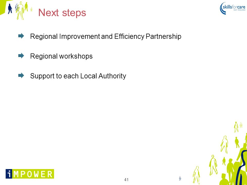 Next steps Regional Improvement and Efficiency Partnership