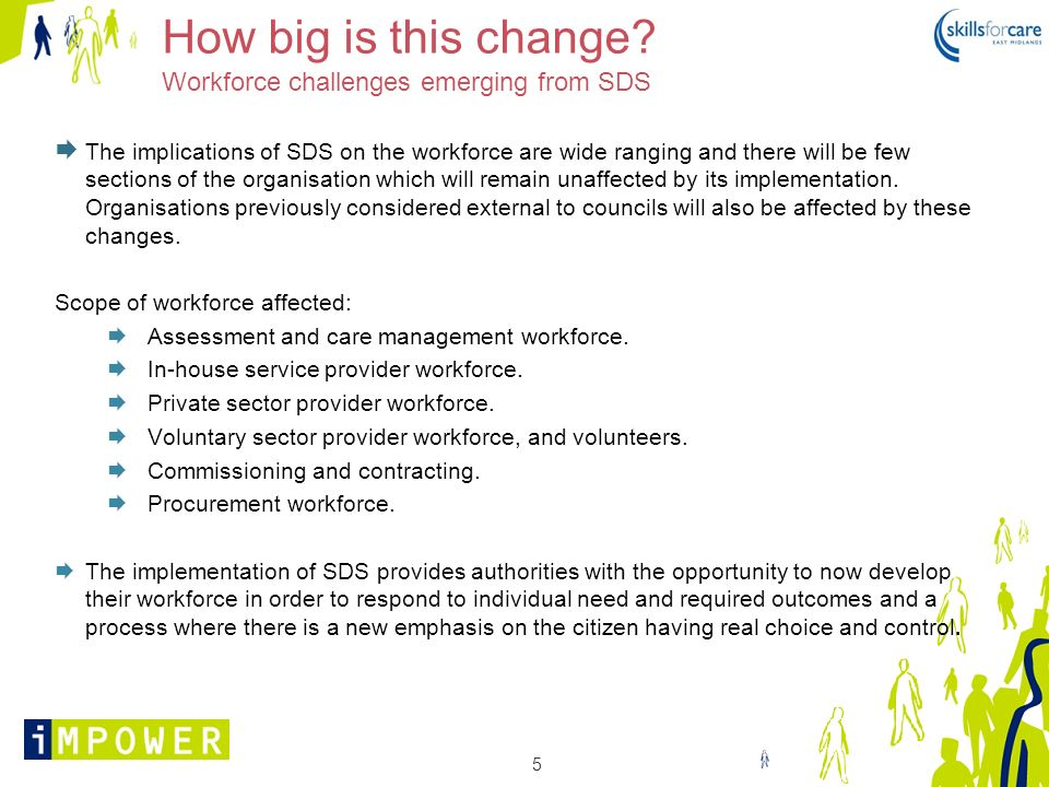 How big is this change Workforce challenges emerging from SDS