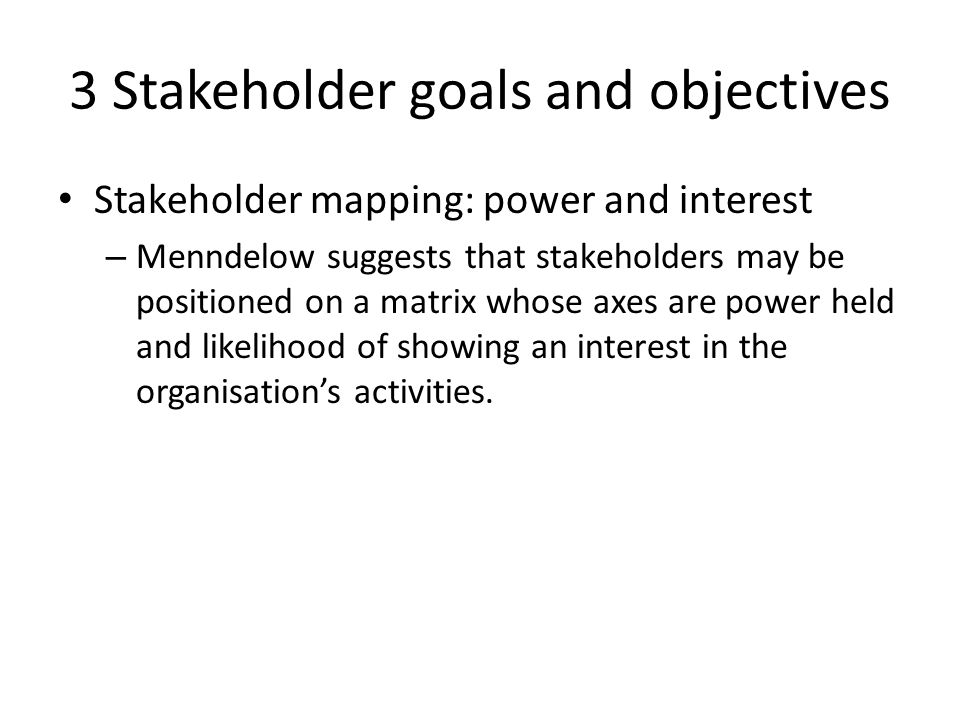 an analysis of aims objective and stakeholders Explanation of the difference between goals and objectives in strategic planning creating value for stakeholders conducting a swot analysis an objective is.