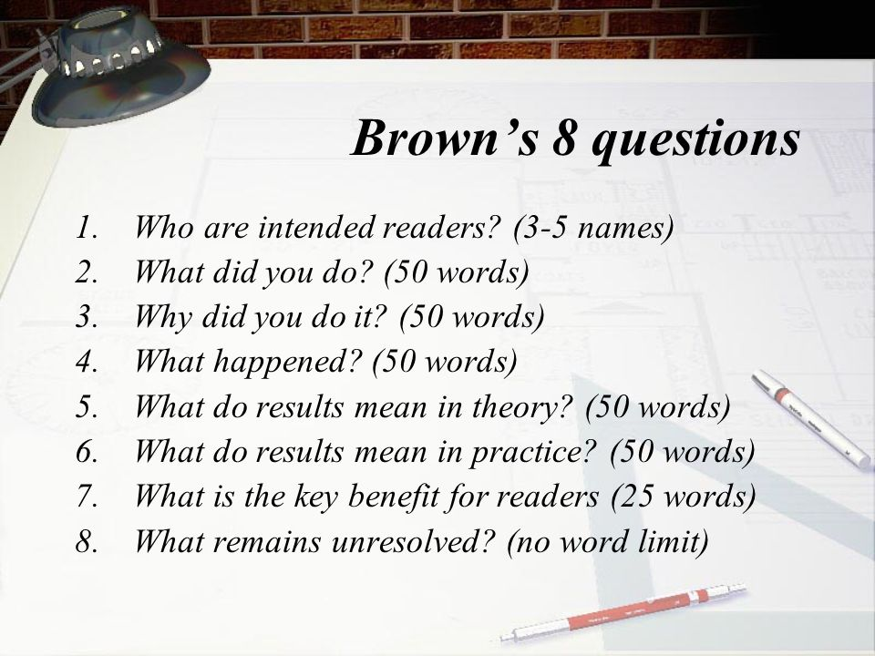 Brown's 8 questions Who are intended readers (3-5 names)