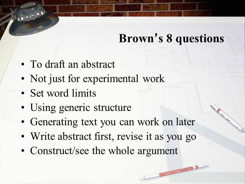 Brown's 8 questions To draft an abstract