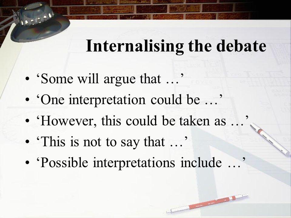 Internalising the debate