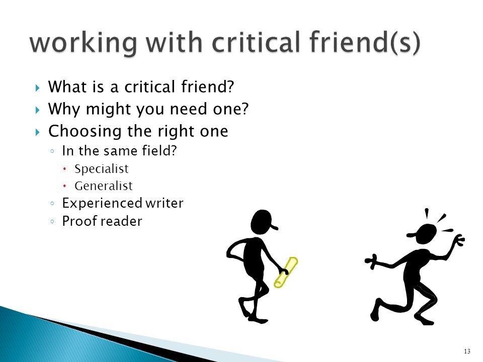 working with critical friend(s)