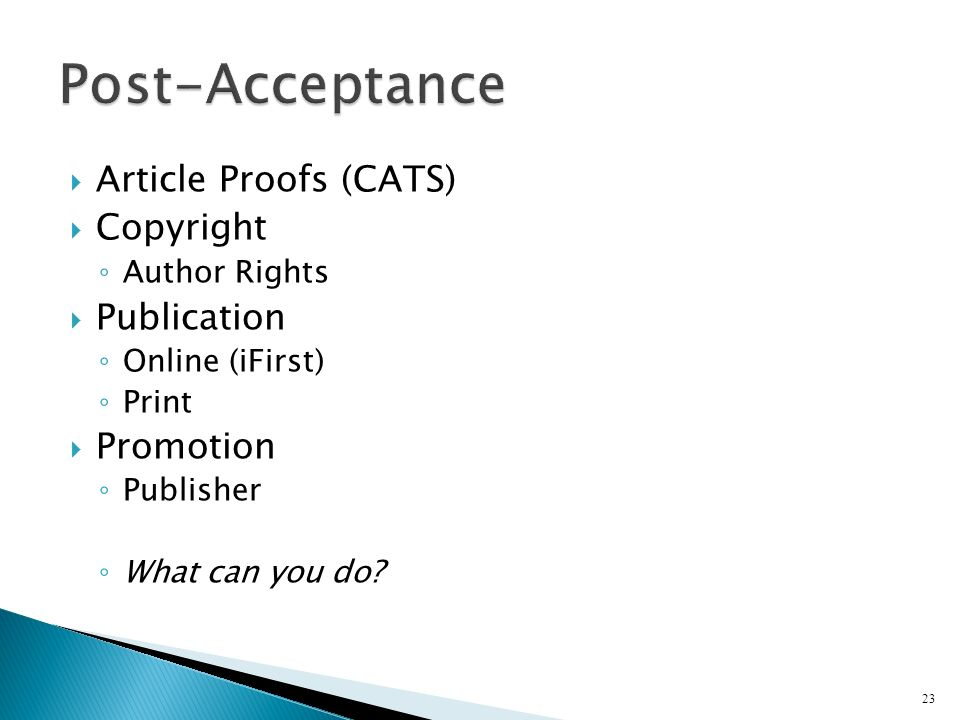 Post-Acceptance Article Proofs (CATS) Copyright Publication Promotion