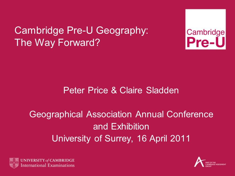 Cambridge Pre-U Geography: The Way Forward