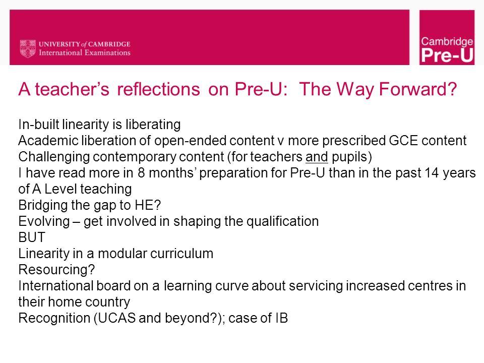 A teacher's reflections on Pre-U: The Way Forward