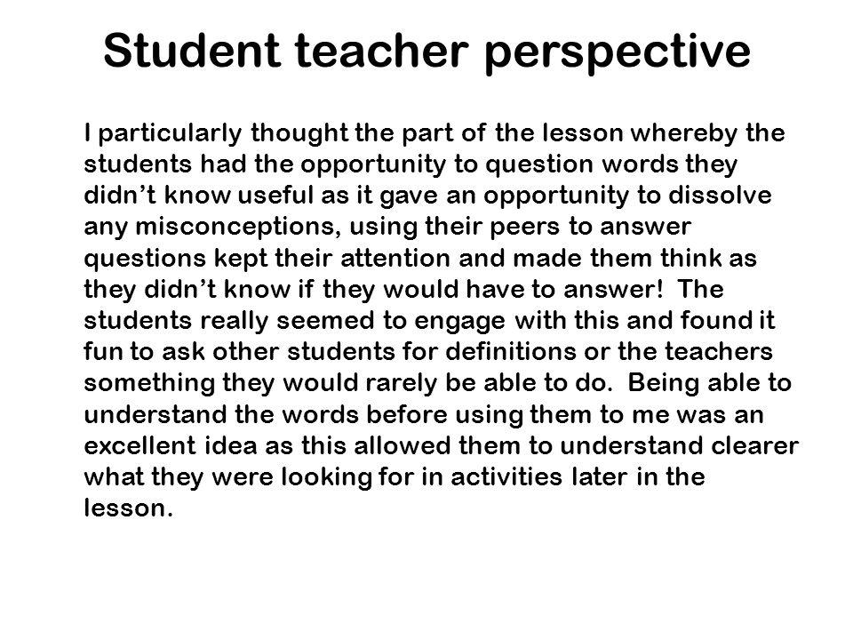 Student teacher perspective