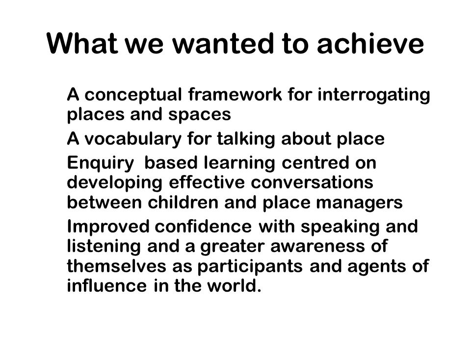 What we wanted to achieve