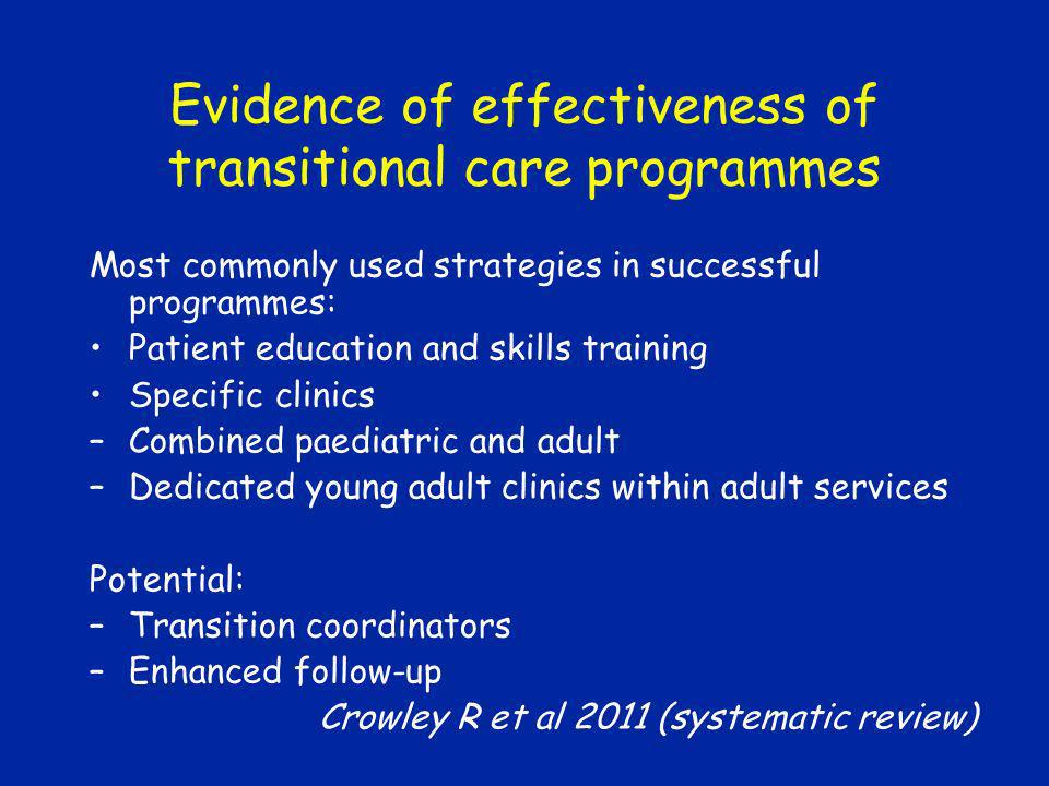 Evidence of effectiveness of transitional care programmes
