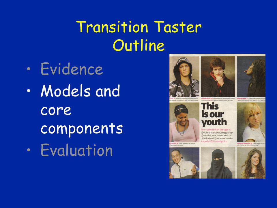 Transition Taster Outline