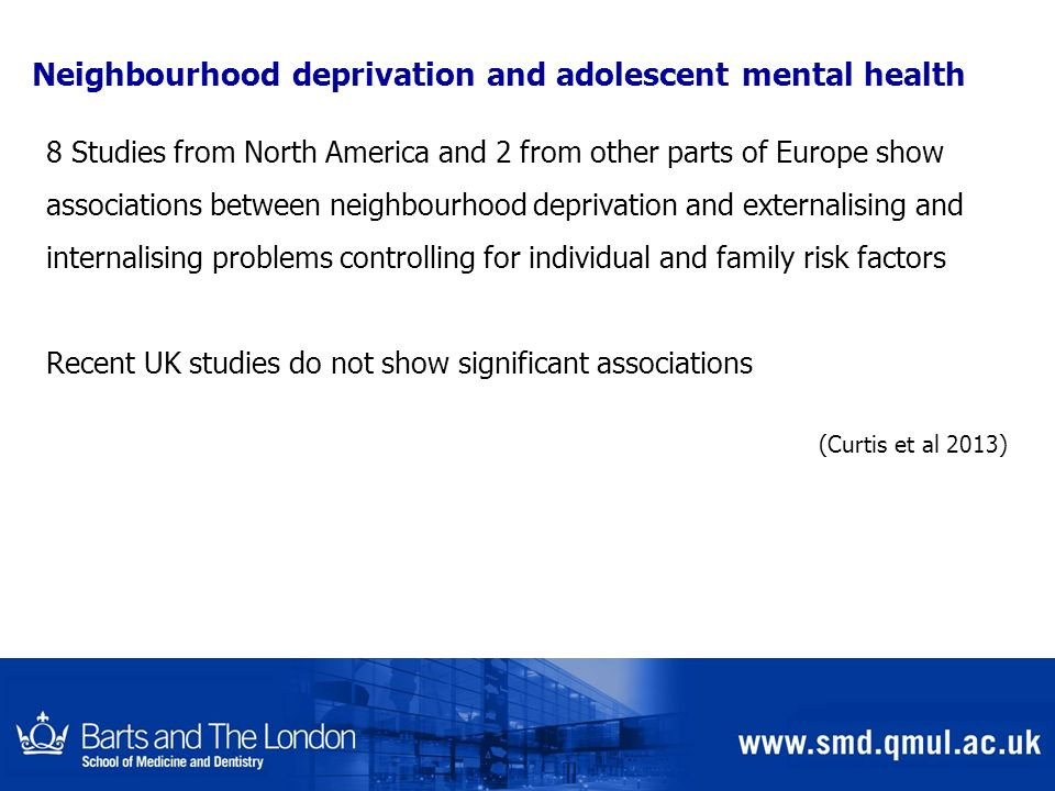 Neighbourhood deprivation and adolescent mental health