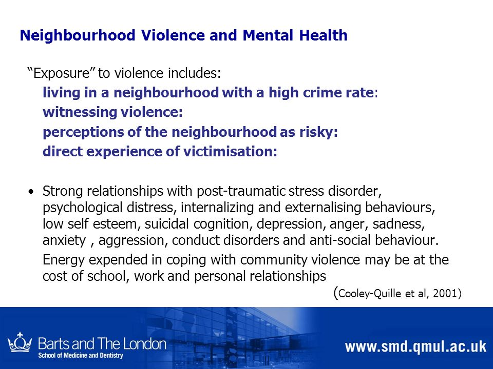 Neighbourhood Violence and Mental Health