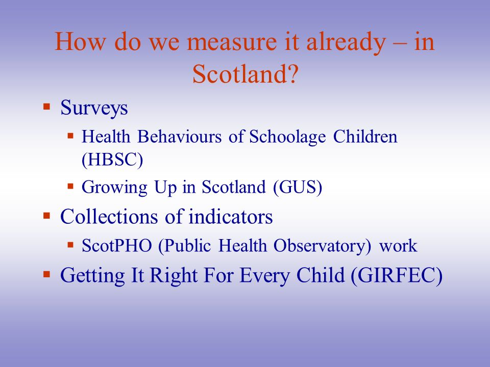 How do we measure it already – in Scotland